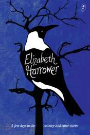 Bernadette Brennan reviews 'A Few Days in the Country and Other Stories' by Elizabeth Harrower