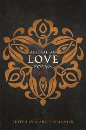 Peter Kenneally reviews 'Australian Love Poems 2013' by Mark Tredinnick