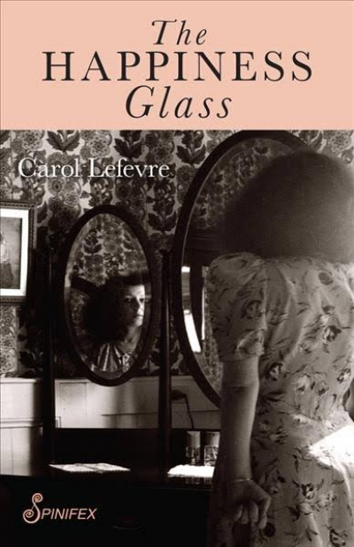 Susan Varga reviews 'The Happiness Glass' by Carol Lefevre