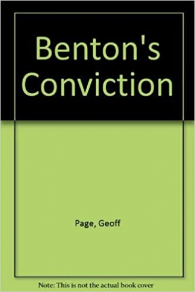 David Mathews reviews 'Benton's Conviction' by Geoff Page