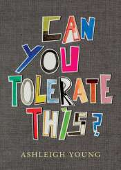 Mark Williams reviews 'Can You Tolerate This?: Personal essays' by Ashleigh Young