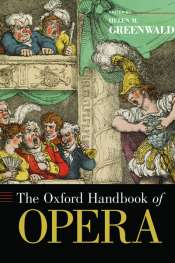 Michael Halliwell reviews 'The Oxford Handbook of Opera' edited by Helen M. Greenwald