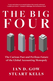 Rémy Davison reviews 'The Big Four: The curious past and perilous future of the global accounting monopoly' by Ian D. Gow and Stuart Kells