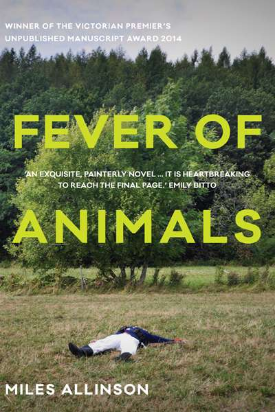 Catriona Menzies-Pike reviews 'Fever of Animals' by Miles Allinson