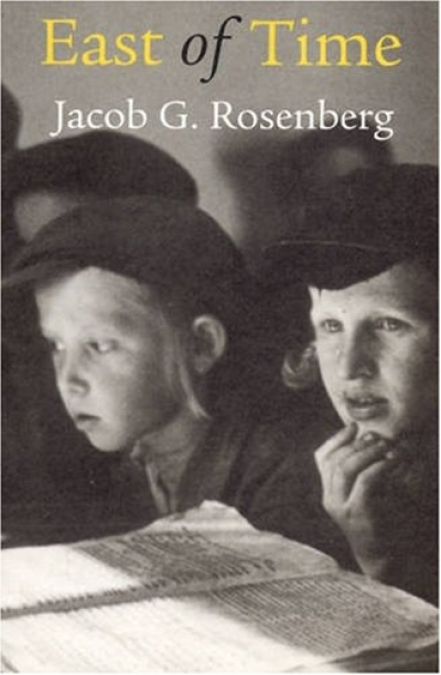 Peter Steele reviews 'East of Time' by Jacob G. Rosenberg