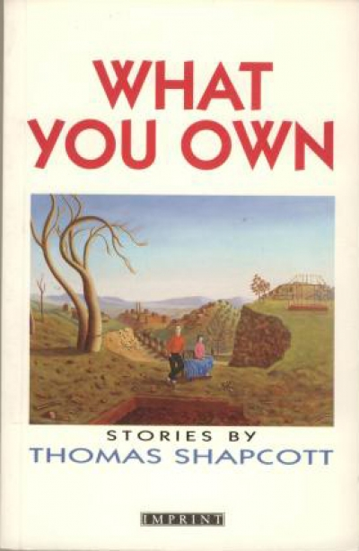 Astrid Di Carlo reviews 'What You Own' by Thomas Shapcott