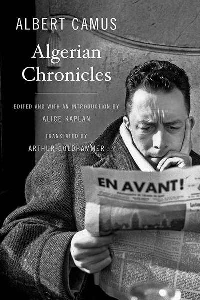 Colin Nettelbeck reviews 'Algerian Chronicles' by Albert Camus