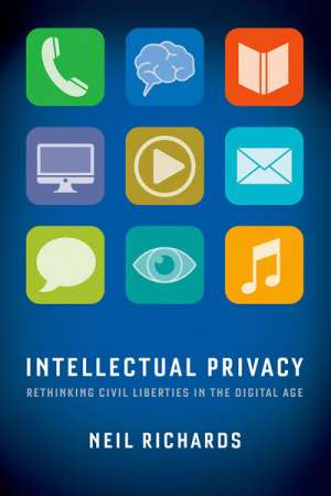 David Rolph reviews 'Intellectual Privacy' by Neil Richards