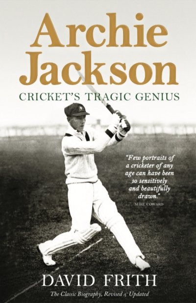 Daniel Seaton reviews 'Archie Jackson: Cricket's tragic genius' by David Frith