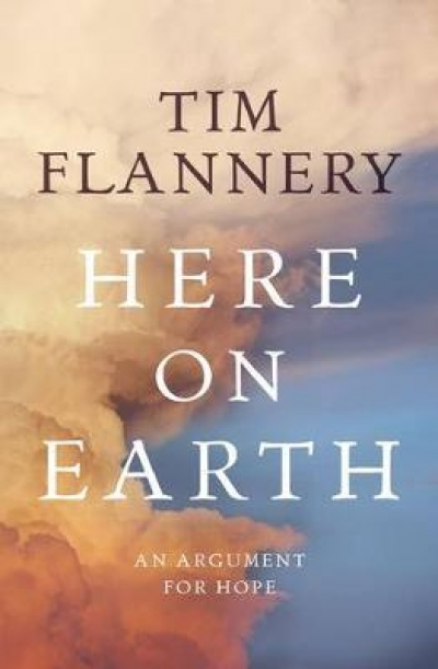 Timothy Roberts reviews 'Here on Earth' by Tim Flannery