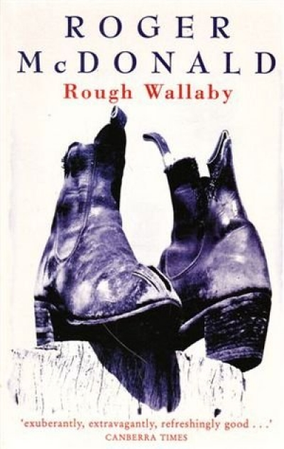 Bruce Pascoe reviews 'Rough Wallaby' by Roger McDonald