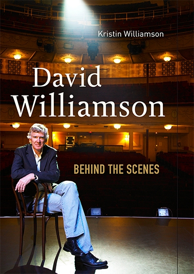 Michael Morley reviews 'David Williamson: Behind the scenes' by Kristin Williamson