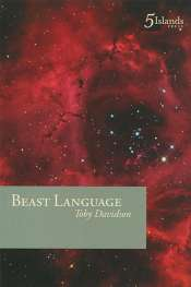 Peter Kenneally reviews 'Beast Language' by Toby Davidson