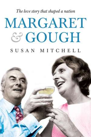 Margaret and Gough: A Love Story