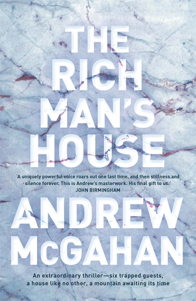 James Bradley reviews 'The Rich Man's House' by Andrew McGahan