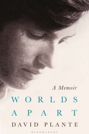 Ian Britain reviews 'Worlds Apart' by David Plante
