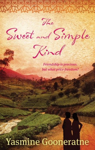 Alison Broinowski reviews 'The Sweet and Simple Kind: A novel Of Sri Lanka' by Yasmine Gooneratne