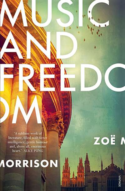 Marie O'Rourke reviews 'Music and Freedom' by Zoë Morrison
