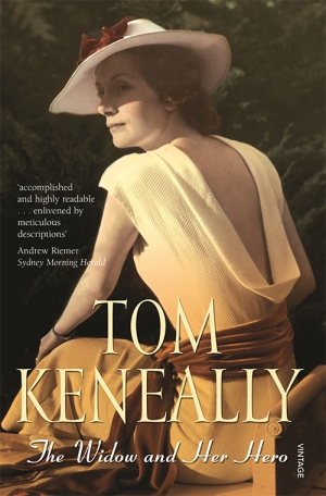 Peter Pierce reviews 'The Widow and Her Hero' by Tom Keneally