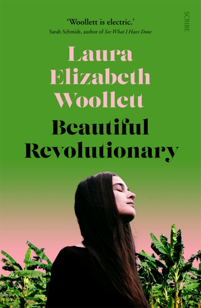 Anna MacDonald reviews 'Beautiful Revolutionary' by Laura Elizabeth Woollett