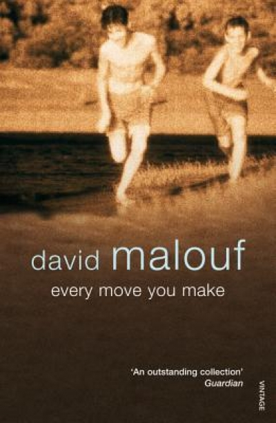 James Ley reviews 'Every Move You Make' by David Malouf