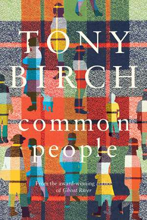Fiona Wright reviews 'Common People' by Tony Birch