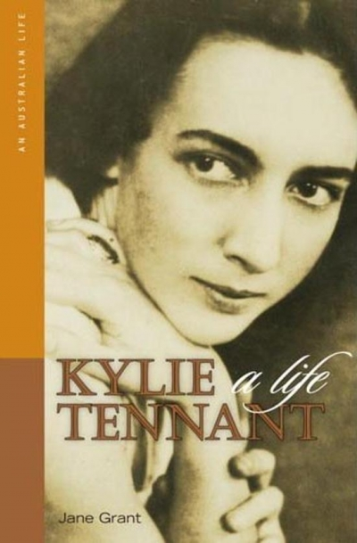 Jay Thompson reviews 'Kylie Tennant: A life' by Jane Grant