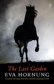 Bernadette Brennan reviews 'The Last Garden' by Eva Hornung
