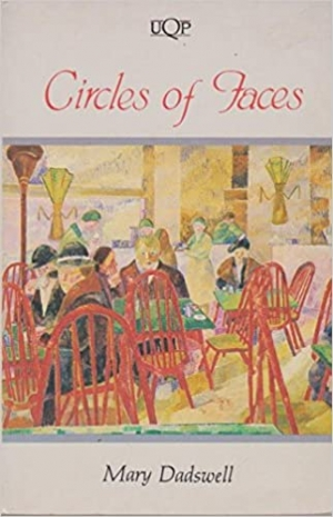 Jenna Mead reviews 'Circles of Faces' by Mary Dadswell and 'Self Possession' by Marion Halligan