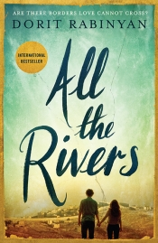 Ilana Snyder reviews 'All The Rivers' by Dorit Rabinyan, translated by Jessica Cohen