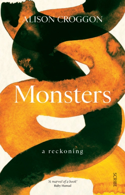 Sarah Walker reviews 'Monsters' by Alison Croggon