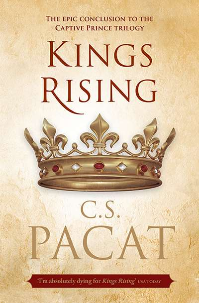 Crusader Hillis reviews 'Kings Rising' by C.S. Pacat