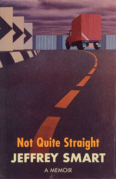 Ian Britain reviews 'Not Quite Straight: A memoir' by Jeffrey Smart