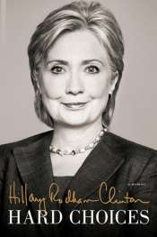 Christopher Neff reviews 'Hard Choices' by Hillary Clinton and 'HRC: State Secrets and the rebirth of Hillary Clinton' by Jonathan Allen and Amie Parnes