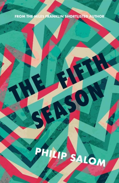 Kerryn Goldsworthy reviews 'The Fifth Season' by Philip Salom