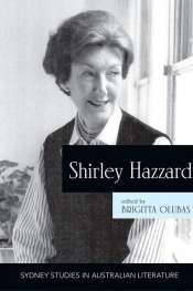 Brenda Walker reviews 'Shirley Hazzard' edited by Brigitta Olubas