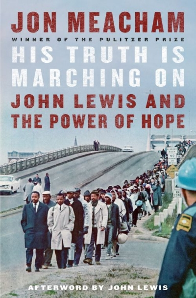Varun Ghosh reviews 'His Truth Is Marching On: John Lewis and the power of hope' by Jon Meacham