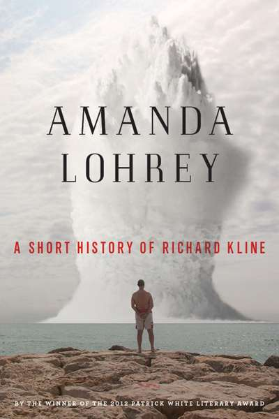 Felicity Plunkett reviews 'A Short History of Richard Kline' by Amanda Lohrey