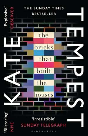 Barnaby Smith reviews 'The Bricks that Built the Houses' by Kate Tempest