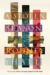 Brian Matthews reviews 'A Stolen Season' by Rodney Hall