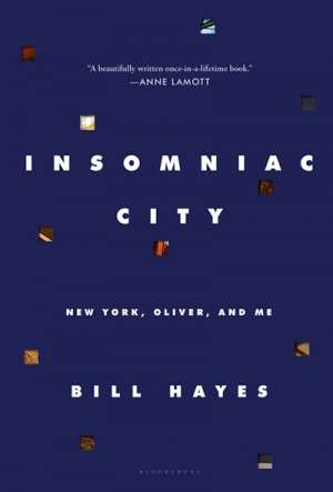 Suzy Freeman-Greene reviews 'Insomniac City: New York, Oliver, and me' by Bill Hayes