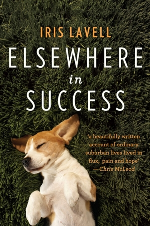 Estelle Tang reviews 'Elsewhere in Success' by Iris Lavell