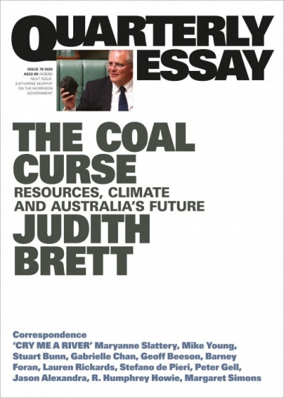Cameron Muir reviews 'The Coal Curse: Resources, climate and Australia's future (Quarterly Essay 78)' by Judith Brett