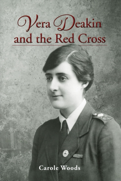 Judith Brett reviews 'Vera Deakin and the Red Cross' by Carole Woods