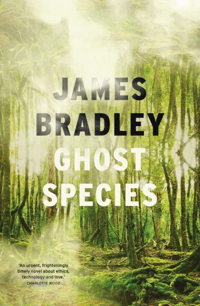 J.R. Burgmann reviews 'Ghost Species' by James Bradley