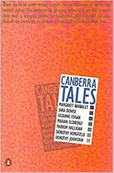 Margaret Whitlam reviews Canberra Tales by Margaret Barbalet et al.