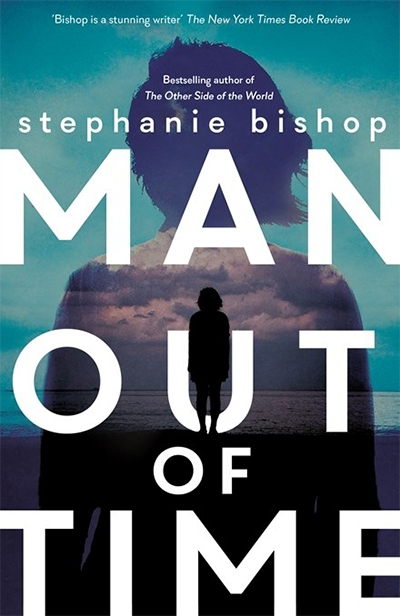 Johanna Leggatt reviews 'Man out of Time' by Stephanie Bishop