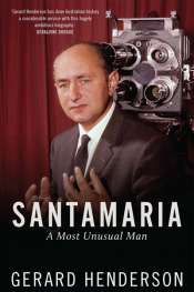 Michael McGirr reviews 'Santamaria' by Gerard Henderson