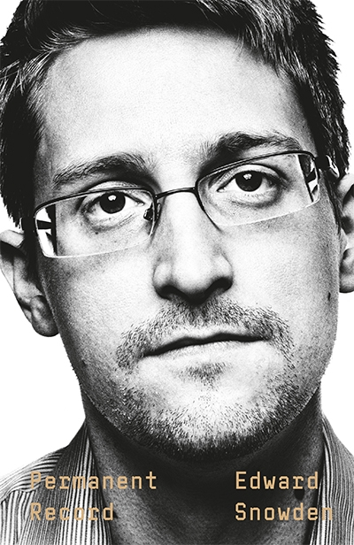 Brian Toohey reviews 'Permanent Record' by Edward Snowden