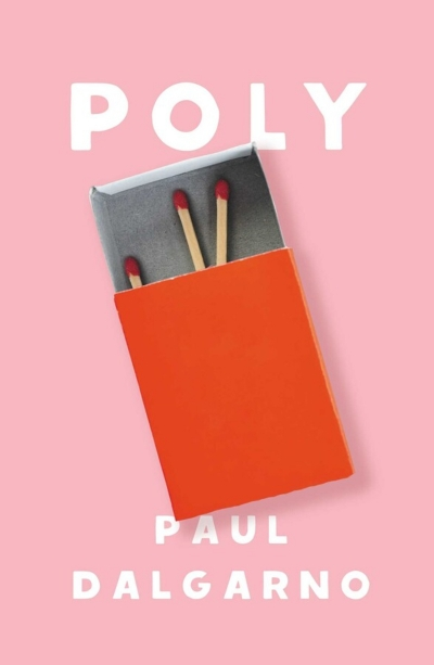 Kate Crowcroft reviews 'Poly' by Paul Dalgarno